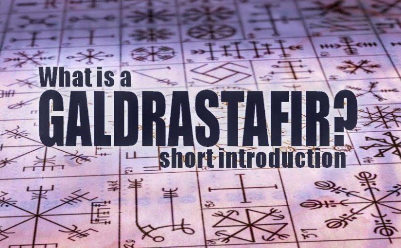 What is a Galdrastafir?